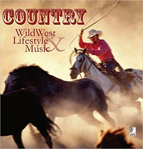 Country. WildWest Lifestyle & Music inkl. 4 CDs